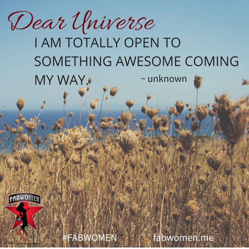 FABWOMEN Be Inspired Quote: Dear Universe