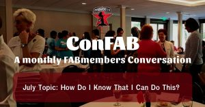 July ConFAB: How Do I Know That I Can Do This? @ Zoom meeting